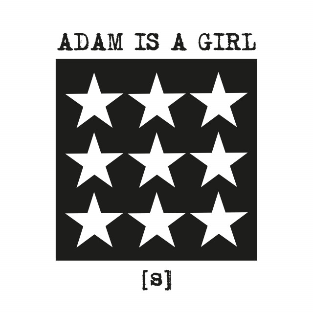 Adam Is A Girl - [s] | neuwerk Music Management
