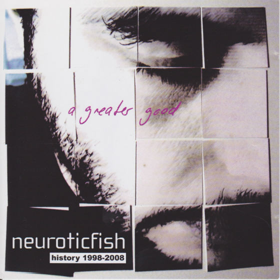 Neuroticfish - A greater good | neuwerk Music Management