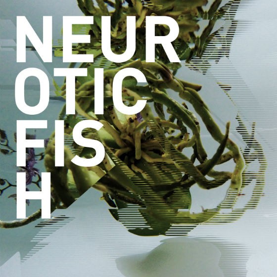 Neuroticfish - A Sign of Life | neuwerk Music Management
