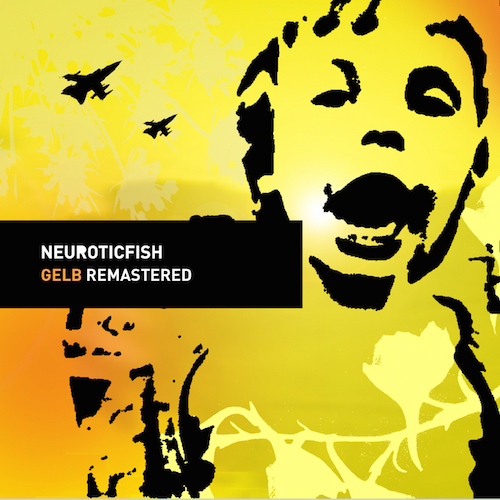 Neuroticfish - Gelb | neuwerk Music Management