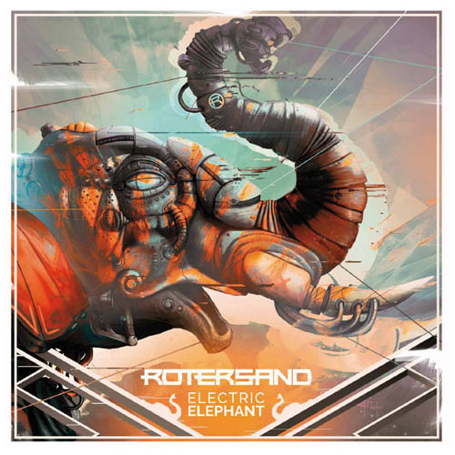 Rotersand - Electric Elephant | neuwerk Music Management