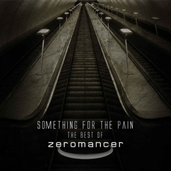 Zeromancer - Something for the pain | neuwerk Music Management